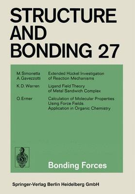 Bonding Forces - Structure and Bonding 27 (Paperback)