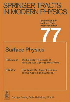 Surface Physics - Springer Tracts in Modern Physics 77 (Paperback)