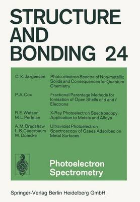 Photoelectron Spectrometry - Structure and Bonding 24 (Paperback)