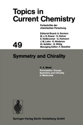 Symmetry and Chirality - Topics in Current Chemistry 49 (Paperback)
