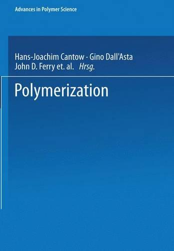 Polymerization - Advances in Polymer Science 17 (Paperback)