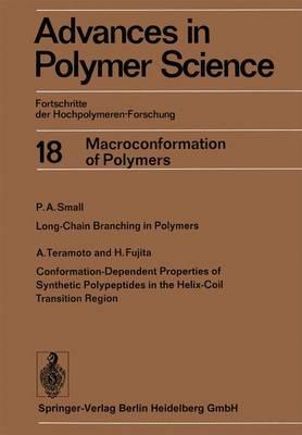 Advances in Polymer Science: Fortschritte der Hochpolymeren-Forschung - Advances in Polymer Science 18 (Paperback)