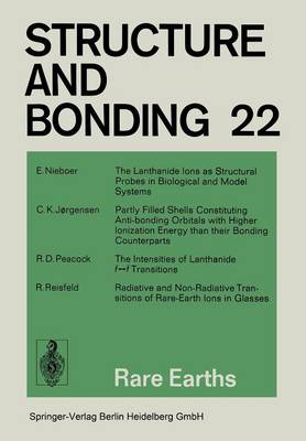 Rare Earths - Structure and Bonding 22 (Paperback)