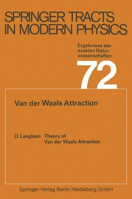 Theory of Van der Waals Attraction - Springer Tracts in Modern Physics 72 (Paperback)