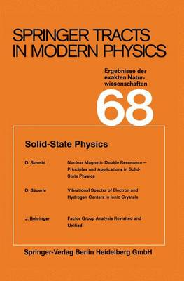 Solid-State Physics - Springer Tracts in Modern Physics 68 (Paperback)