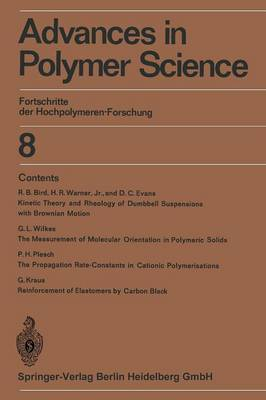Advances in Polymer Science: 8: Fortschritte der Hochpolymeren-Forschung (Paperback)