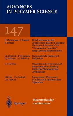 Macromolecular Architectures - Advances in Polymer Science 147 (Paperback)