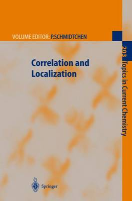 Correlation and Localization - Topics in Current Chemistry 203 (Paperback)