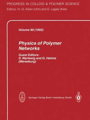 Physics of Polymer Networks - Progress in Colloid and Polymer Science 90 (Paperback)