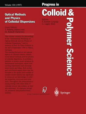 Optical Methods and Physics of Colloidal Dispersions - Progress in Colloid and Polymer Science 104 (Paperback)