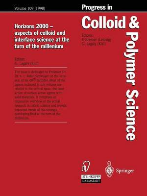 Horizons 2000 - aspects of colloid and interface science at the turn of the millenium - Progress in Colloid and Polymer Science 109 (Paperback)