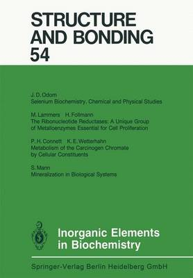 Inorganic Elements in Biochemistry - Structure and Bonding 54 (Paperback)