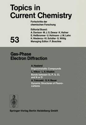 Gas-Phase Electron Diffraction - Topics in Current Chemistry 53 (Paperback)