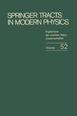 Weak Interactions: Invited Papers presented at the second international Summer School for Theoretical Physics University of Karlsruhe (July 14 - August 1, 1969) - Springer Tracts in Modern Physics 52 (Paperback)