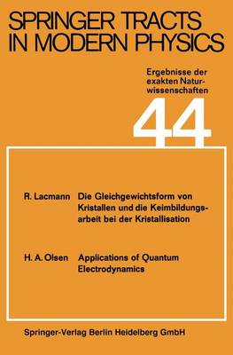 Springer Tracts in Modern Physics: 44 (Paperback)