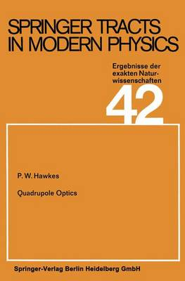 Quadrupole Optics - Springer Tracts in Modern Physics 42 (Paperback)