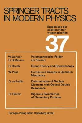 Ergebnisse der exakten Naturwissenschaften - Springer Tracts in Modern Physics 37 (Paperback)