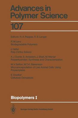 Biopolymers I - Advances in Polymer Science 107 (Paperback)