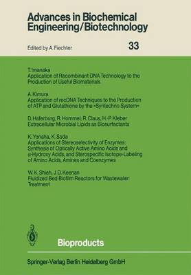 Bioproducts - Advances in Biochemical Engineering/Biotechnology 33 (Paperback)