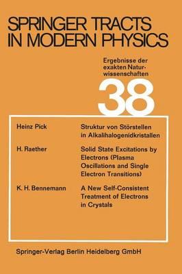 Springer Tracts in Modern Physics: Ergebnisse der exakten Naturwissenschaften - Springer Tracts in Modern Physics 65 (Paperback)