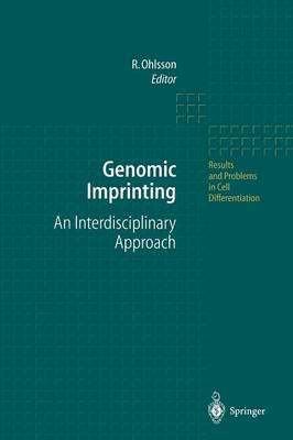 Genomic Imprinting: An Interdisciplinary Approach - Results and Problems in Cell Differentiation 25 (Paperback)