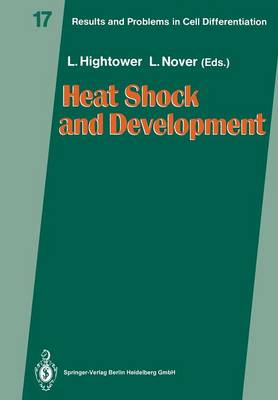 Heat Shock and Development - Results and Problems in Cell Differentiation 17 (Paperback)