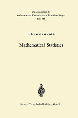Mathematical Statistics - Grundlehren der mathematischen Wissenschaften 156 (Paperback)