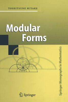 Modular Forms - Springer Monographs in Mathematics (Paperback)