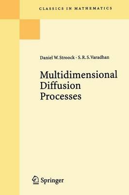 Multidimensional Diffusion Processes - Classics in Mathematics (Paperback)