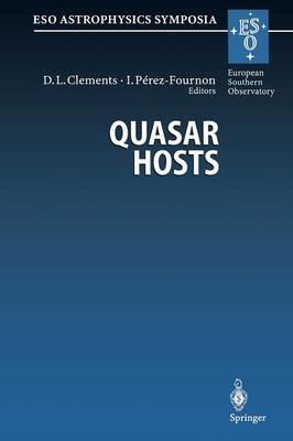 Quasar Hosts: Proceedings of the ESO-IAC Conference Held on Tenerife, Spain, 24-27 September 1996 - ESO Astrophysics Symposia (Paperback)