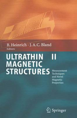 Ultrathin Magnetic Structures II: Measurement Techniques and Novel Magnetic Properties (Paperback)