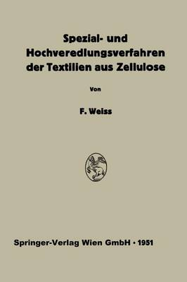 Spezial- Und Hochveredlungsverfahren Der Textilien Aus Zellulose (Paperback)