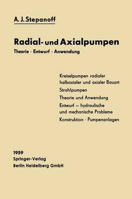 Radial- Und Axialpumpen: Theorie, Entwurf, Anwendung (Paperback)