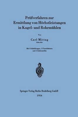 PR fverfahren Zur Ermittlung Von H chstleistungen in Kugel- Und Rohrm hlen (Paperback)
