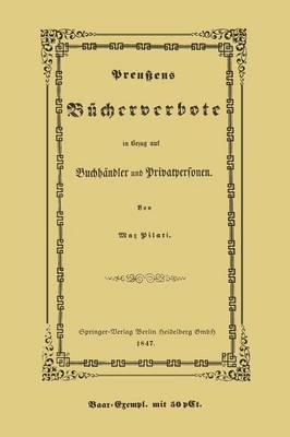 Preu ens B cherverbote in Betreff Der Privatpersonen Und Buchh ndler (Paperback)