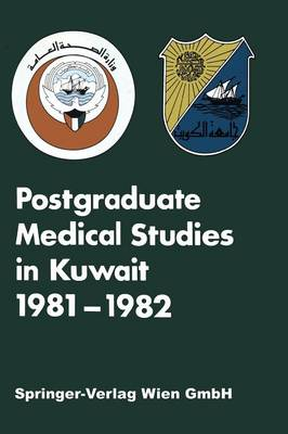 Postgraduate Medical Studies in Kuwait (Paperback)
