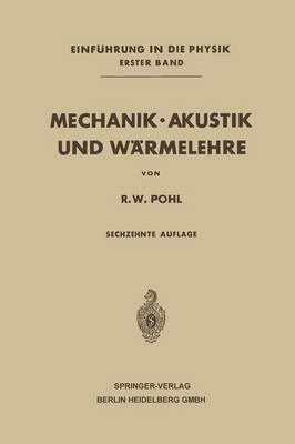 Mechanik - Akustik Und W rmelehre (Paperback)