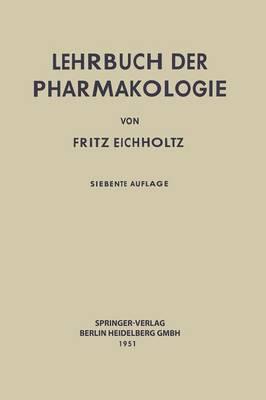 Lehrbuch Der Pharmakologie Im Rahmen Einer Allgemeinen Krankheitslehre (Paperback)