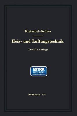 H. Rietschels Lehrbuch Der Heiz- Und L ftungstechnik
