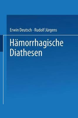 H morrhagische Diathesen: Internationales Symposion Wien, 4./5. Februar 1955 (Paperback)