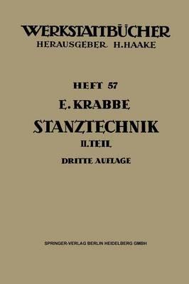 Stanztechnik: Zweiter Teil: Die Bauteile Des Schnittes - Werkstattbucher 57 (Paperback)