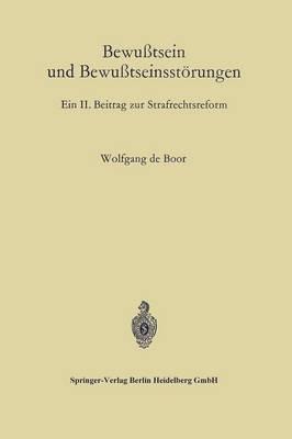 Bewu tsein Und Bewu tseinsst rungen: Ein II. Beitrag Zur Strafrechtsreform (Paperback)
