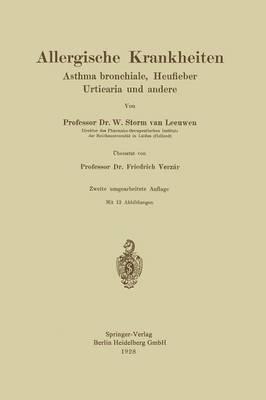 Allergische Krankheiten: Asthma Bronchiale, Heufieber Urticaria Und Andere (Paperback)