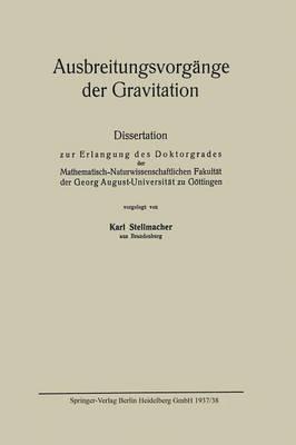 Ausbreitungsvorg�nge Der Gravitation - Mathematische Annalen (Closed) (Paperback)