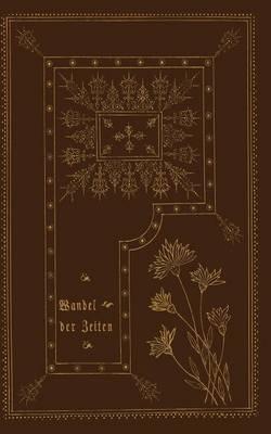 Wandel Der Zeiten: Vier Erz hlungen (Paperback)