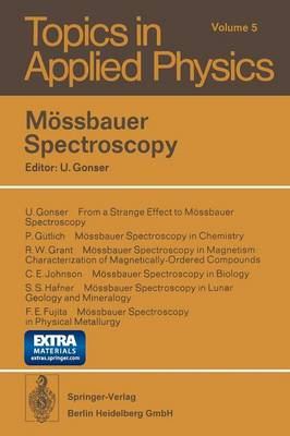 Moessbauer Spectroscopy - Topics in Applied Physics 5