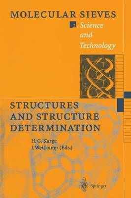 Structures and Structure Determination - Molecular Sieves 2 (Paperback)