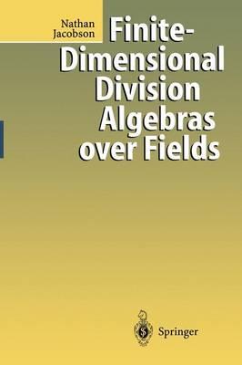 Finite-Dimensional Division Algebras over Fields (Paperback)