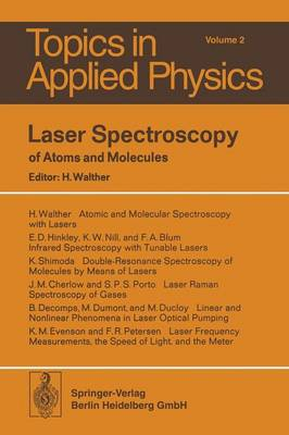 Laser Spectroscopy of Atoms and Molecules - Topics in Applied Physics 2 (Paperback)