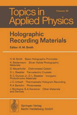 Holographic Recording Materials - Topics in Applied Physics 20 (Paperback)